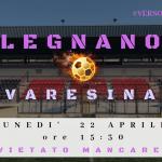 Legnano-Varesina: tutti allo stadio!